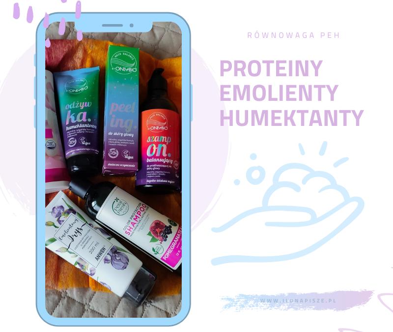 Proteiny, emolienty, humektanty, czyli wstęp do włosingu